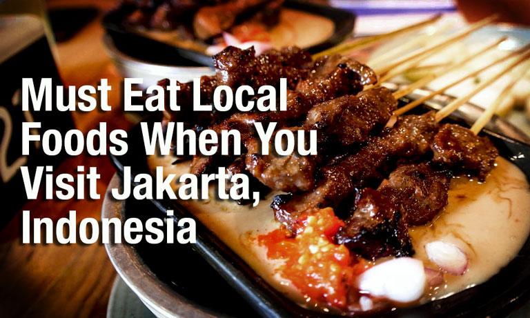 must eat local foods jakarta