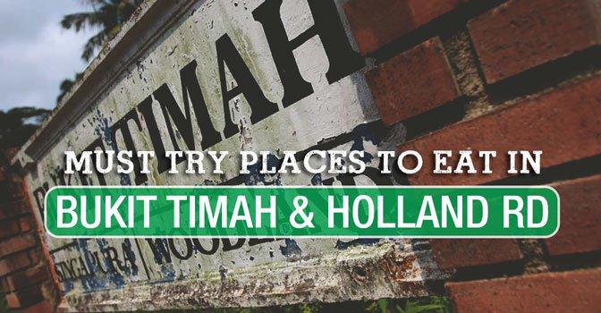places to eat bukit timah holland rd singapore