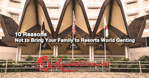 reasons-resorts-world-genting