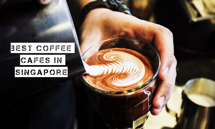 best cafes singapore coffee