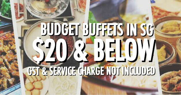 cheap budget buffets in Singapore $20 and below