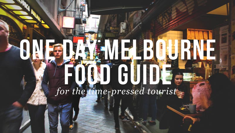 one-day-melbourne-food-guide